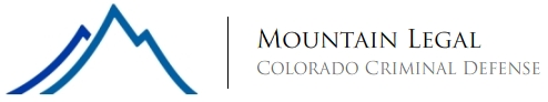 Mountain Legal – Denver Colorado Criminal Attorney for Denver DUI, Colorado DUI, Assault, Domestic Violence, and Felony Charges